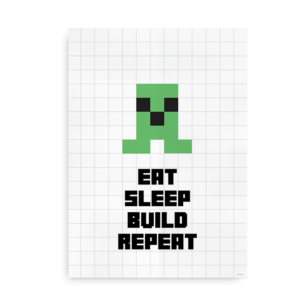 Eat Sleep Build Repeat - minecraft plakat