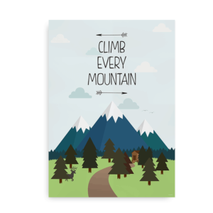 Climb every mountain - plakat med citat fra Sound of Music