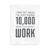 """Citatplakat - """"10.000 ways that won't work"""""""