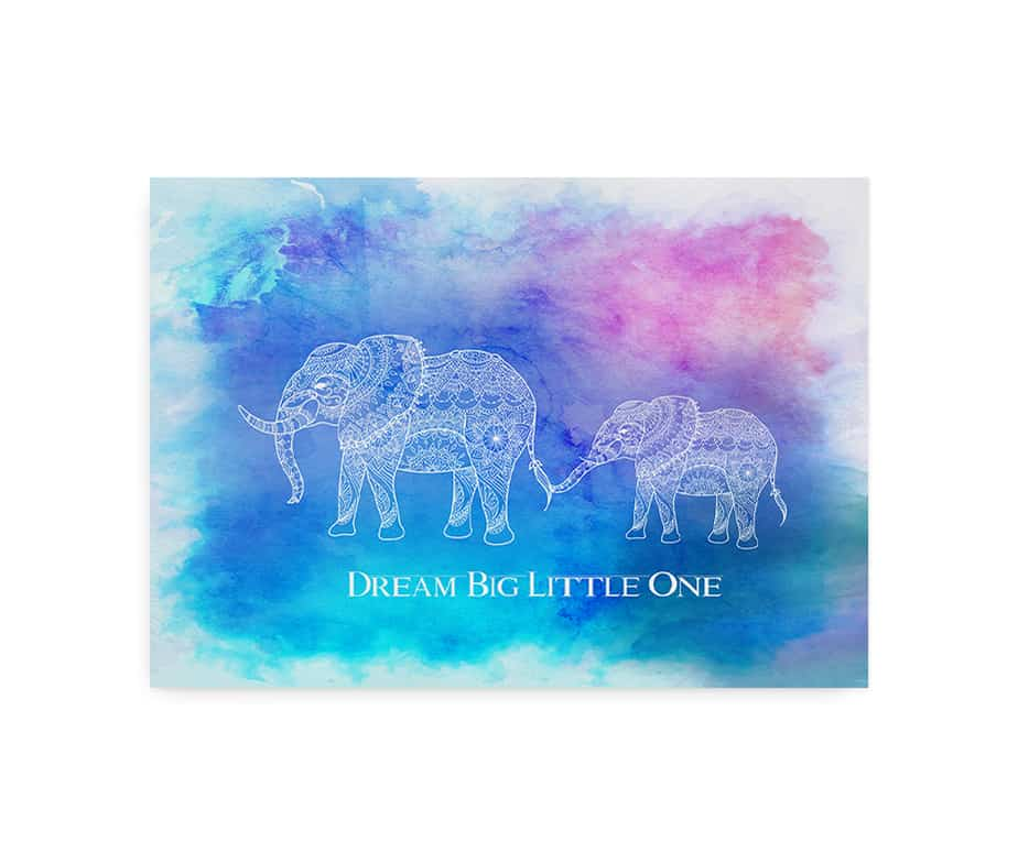 "Plakat til børn med teksten ""Dream Big Little One"""
