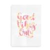 Good Vibes only - citatplakat farvet