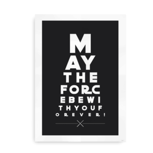May the Force be with you - synstavle plakat sort