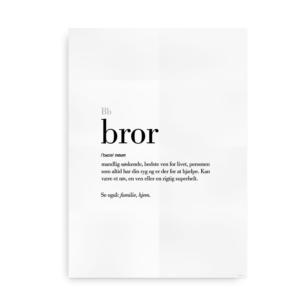 Bror dansk definition betydning citat plakat