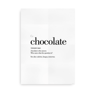 Chocolate definition quote poster