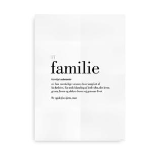 Familie dansk definition betydning citat plakat