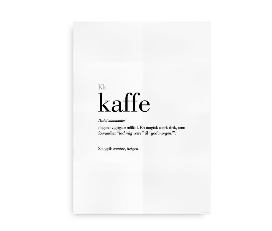 Kaffe dansk definition betydning citat plakat