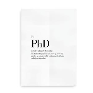 PhD dansk definition betydning citat plakat