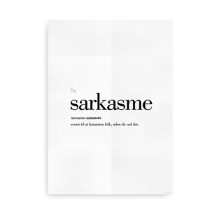 Sarkasme dansk definition betydning citat plakat
