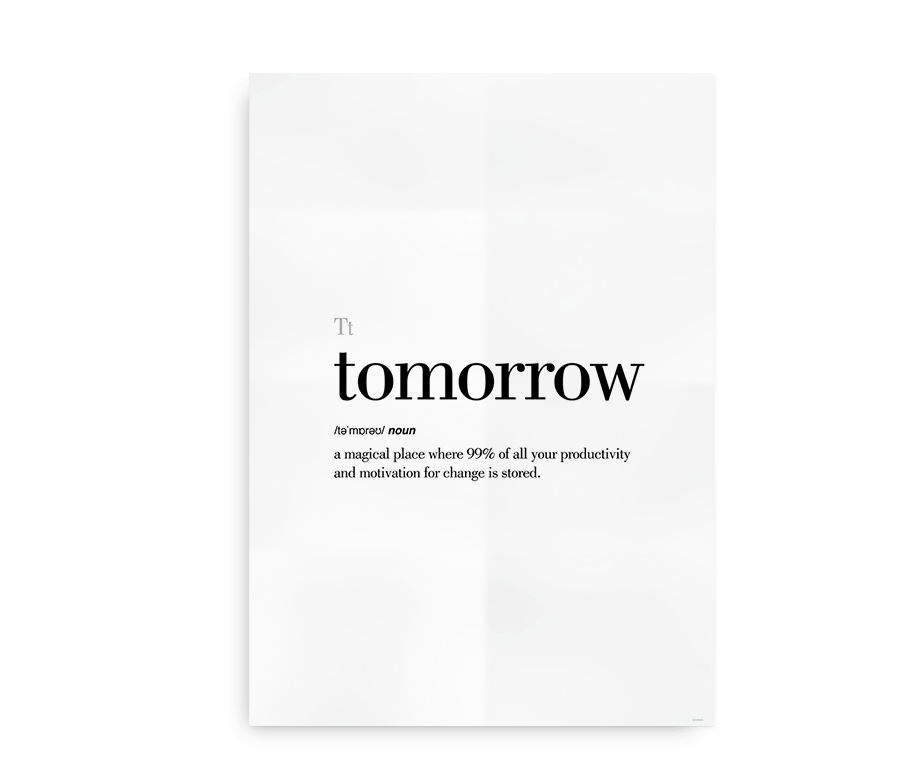 Tomorrow definition quote poster