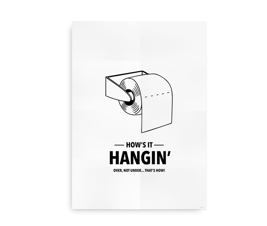 How's it hangin - sjov plakat til badeværelset