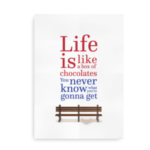 Life is like a box of chocolates - forrest gump movie poster