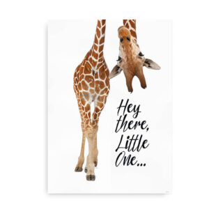 Hey there little one - plakat til børneværelset med girafitat